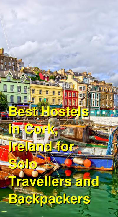 Best Hostels in Cork, Ireland for Solo Travellers and Backpackers | Budget Your Trip