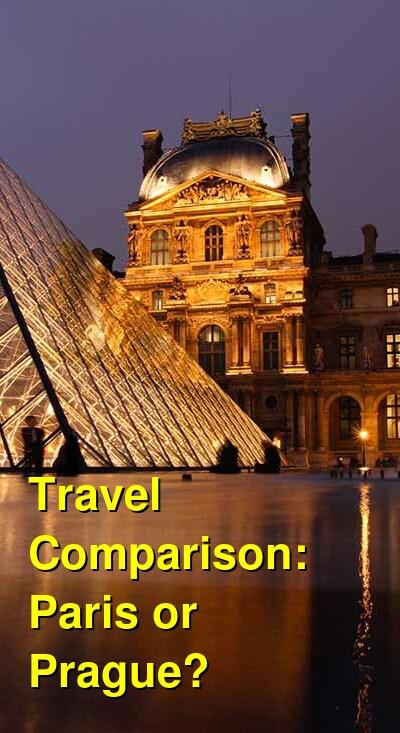 Paris vs. Prague Travel Comparison