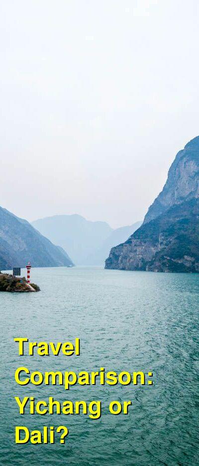 Yichang vs. Dali Travel Comparison