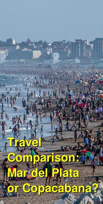 Mar del Plata vs. Copacabana Travel Comparison