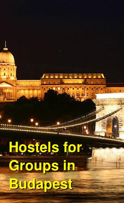 Hostels for Groups in Budapest | Budget Your Trip