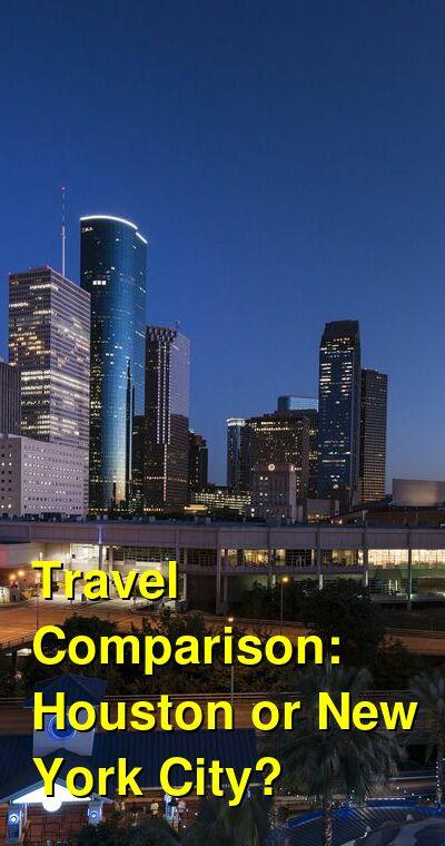 Houston vs. New York City Travel Comparison