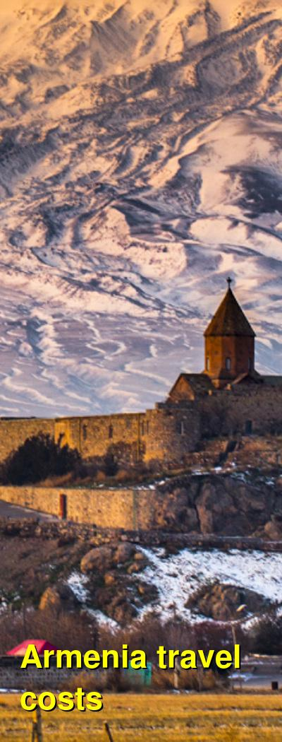 Armenia Travel Cost - Average Price of a Vacation to Armenia: Food & Meal Budget, Daily & Weekly Expenses | BudgetYourTrip.com