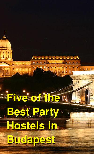 Five of the Best Party Hostels in Budapest | Budget Your Trip