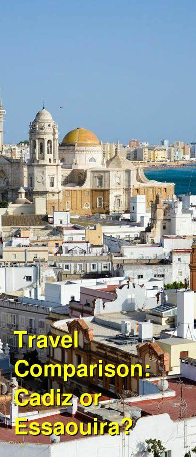 Cadiz vs. Essaouira Travel Comparison