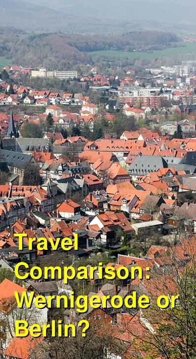 Wernigerode vs. Berlin Travel Comparison