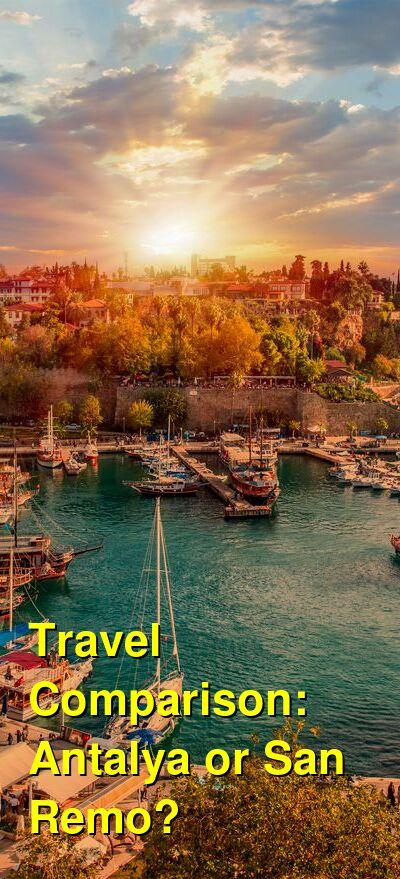 Antalya vs. San Remo Travel Comparison