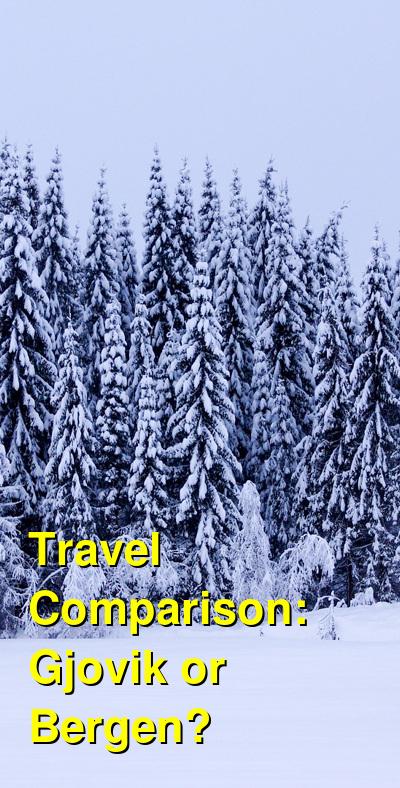 Gjovik vs. Bergen Travel Comparison
