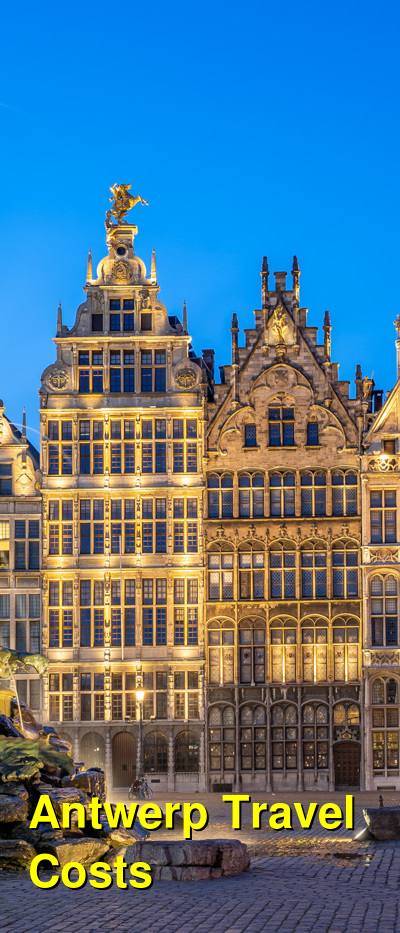 Antwerp Travel Cost - Average Price of a Vacation to Antwerp: Food & Meal Budget, Daily & Weekly Expenses | BudgetYourTrip.com
