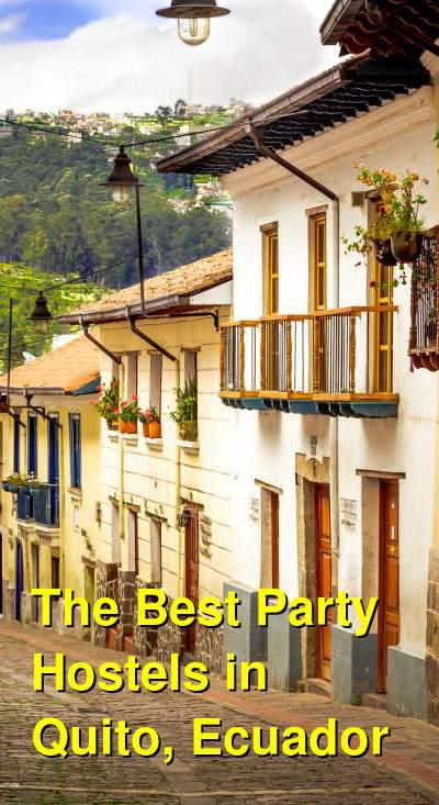 The Best Party Hostels in Quito, Ecuador | Budget Your Trip