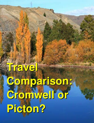 Cromwell vs. Picton Travel Comparison