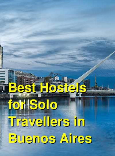 Best Hostels for Solo Travellers in Buenos Aires | Budget Your Trip