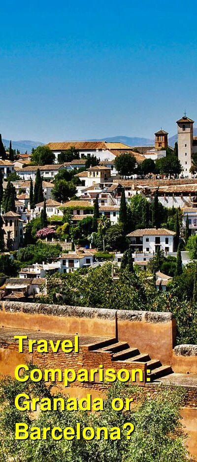 Granada vs. Barcelona Travel Comparison