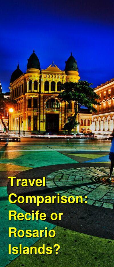 Recife vs. Rosario Islands Travel Comparison