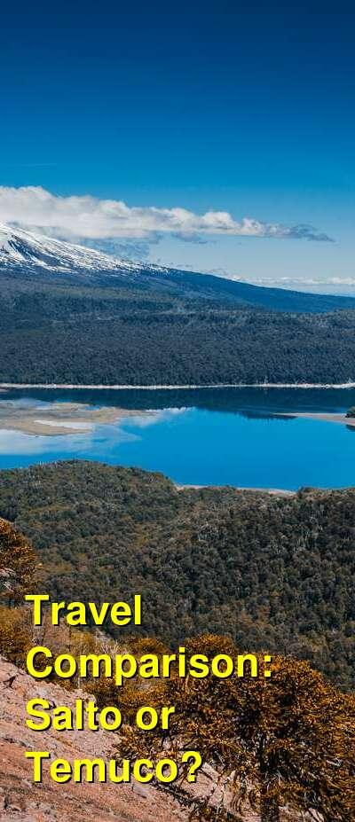 Salto vs. Temuco Travel Comparison