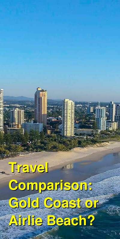 Gold Coast vs. Airlie Beach Travel Comparison