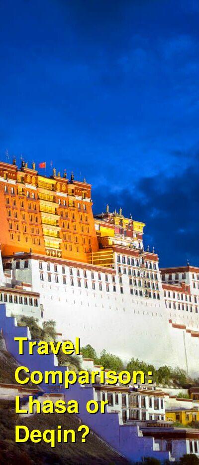 Lhasa vs. Deqin Travel Comparison