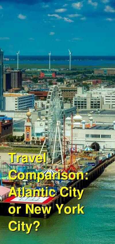 Atlantic City vs. New York City Travel Comparison