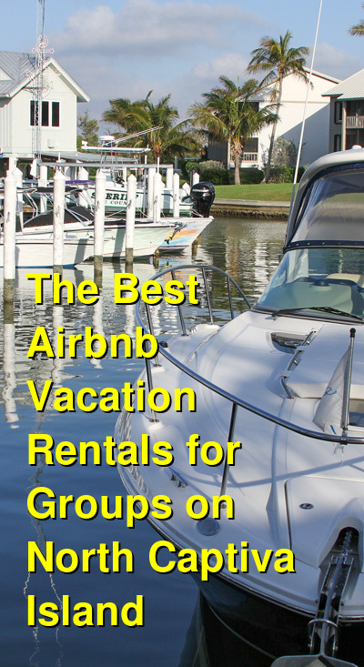 The Best Airbnb Vacation Rentals for Groups on North Captiva Island | Budget Your Trip