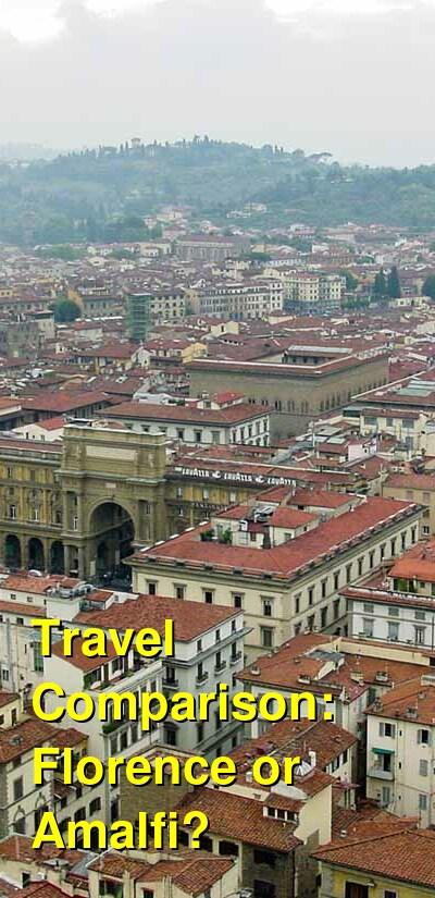 Florence vs. Amalfi Travel Comparison
