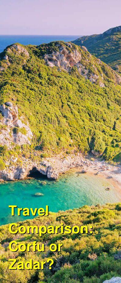 Corfu vs. Zadar Travel Comparison