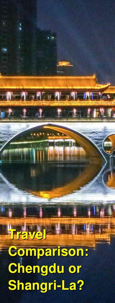 Chengdu vs. Shangri-La Travel Comparison