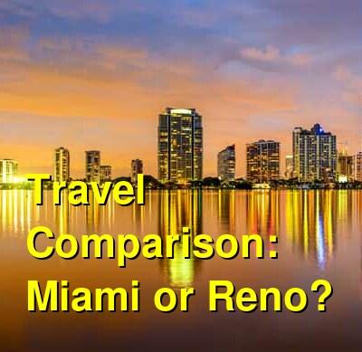 Miami vs. Reno Travel Comparison
