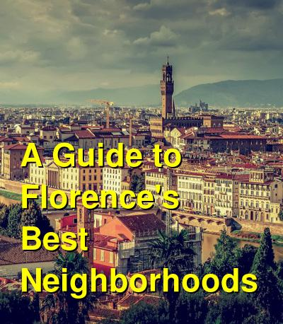 A Guide to Florence's Best Neighborhoods | Budget Your Trip