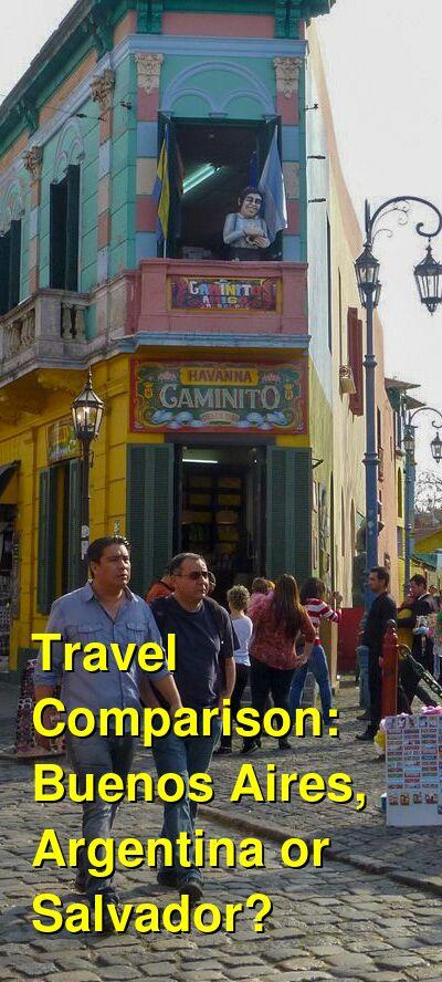 Buenos Aires, Argentina vs. Salvador Travel Comparison