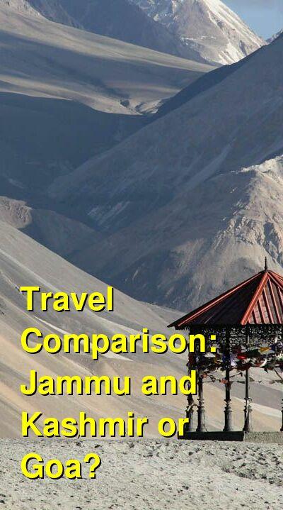 Jammu and Kashmir vs. Goa Travel Comparison