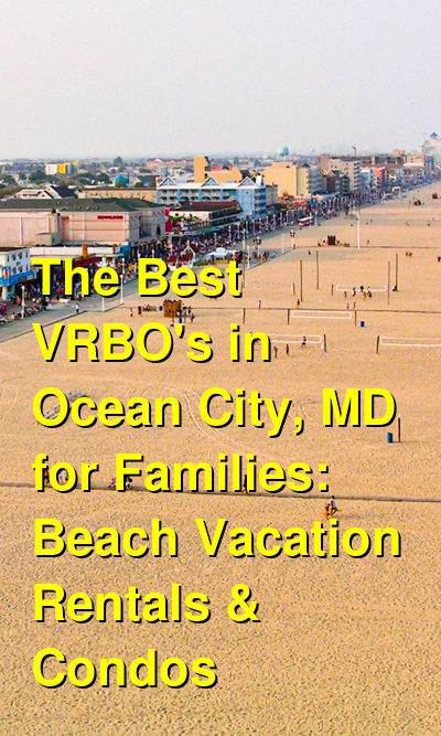 The Best VRBO's in Ocean City, MD for Families: Beach Vacation Rentals & Condos (September 2021) | Budget Your Trip