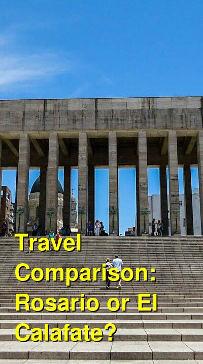 Rosario vs. El Calafate Travel Comparison