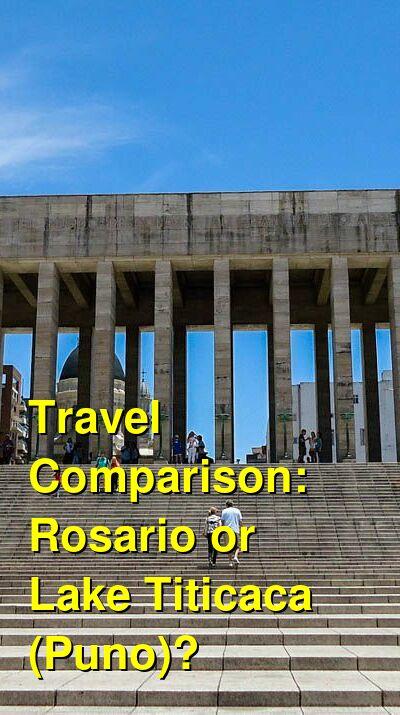 Rosario vs. Lake Titicaca (Puno) Travel Comparison