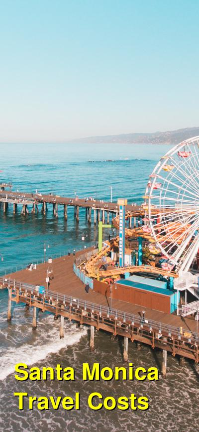 Santa Monica Travel Cost - Average Price of a Vacation to Santa Monica: Food & Meal Budget, Daily & Weekly Expenses | BudgetYourTrip.com