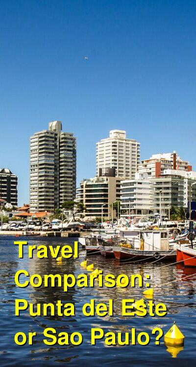 Punta del Este vs. Sao Paulo Travel Comparison