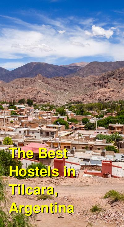 The Best Hostels in Tilcara, Argentina | Budget Your Trip