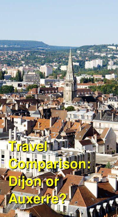 Dijon vs. Auxerre Travel Comparison