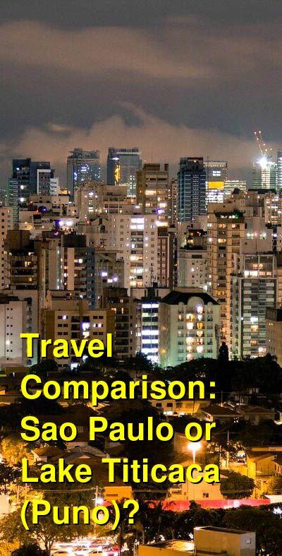 Sao Paulo vs. Lake Titicaca (Puno) Travel Comparison