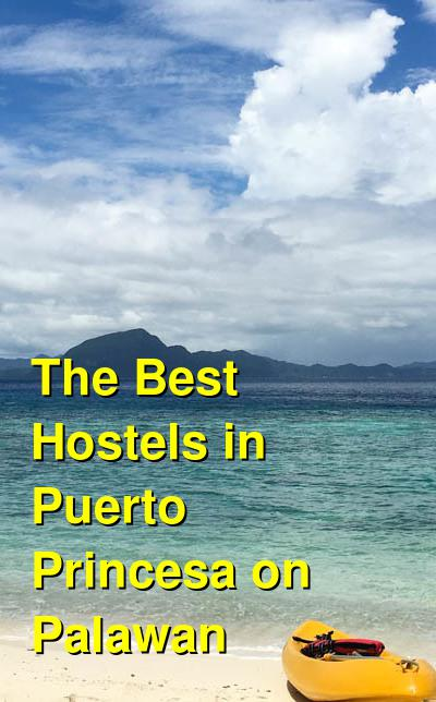 The Best Hostels in Puerto Princesa on Palawan | Budget Your Trip