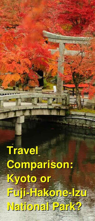 Kyoto vs. Fuji-Hakone-Izu National Park Travel Comparison