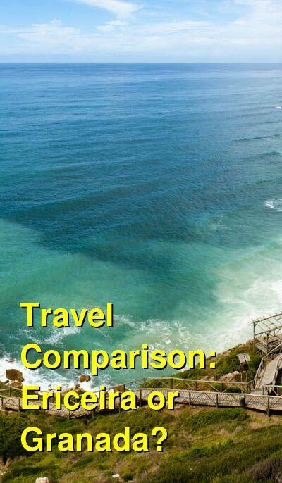 Ericeira vs. Granada Travel Comparison