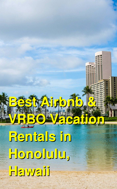 Best Airbnb & VRBO Vacation Rentals in Honolulu, Hawaii (April 2021) | Budget Your Trip