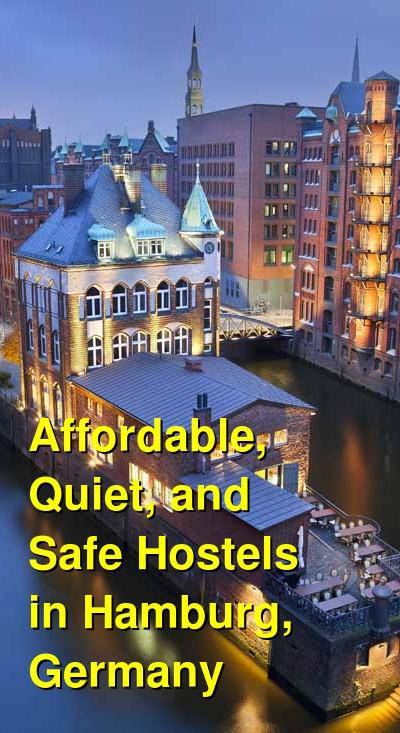 Affordable, Quiet, and Safe Hostels in Hamburg, Germany | Budget Your Trip