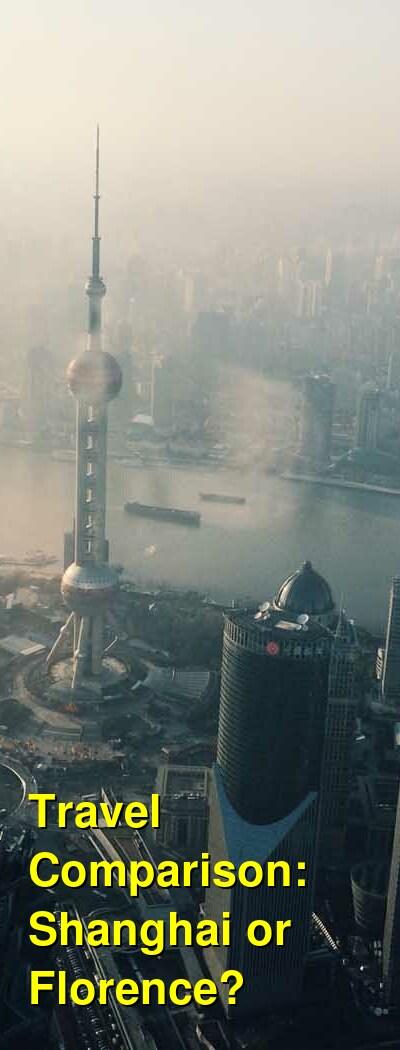 Shanghai vs. Florence Travel Comparison