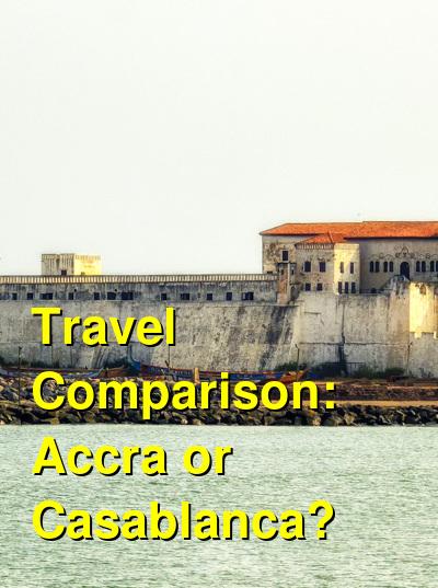 Accra vs. Casablanca Travel Comparison