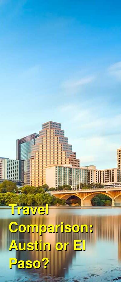 Austin vs. El Paso Travel Comparison