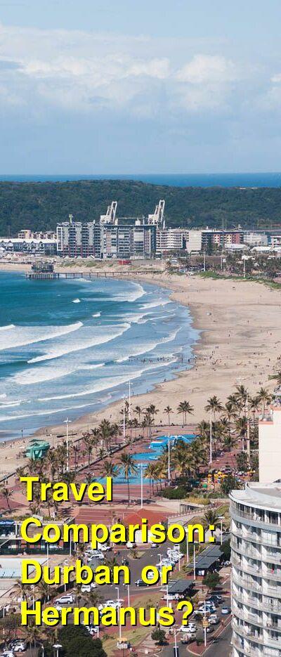 Durban vs. Hermanus Travel Comparison