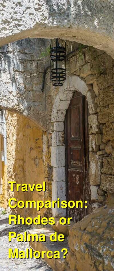 Rhodes vs. Palma de Mallorca Travel Comparison
