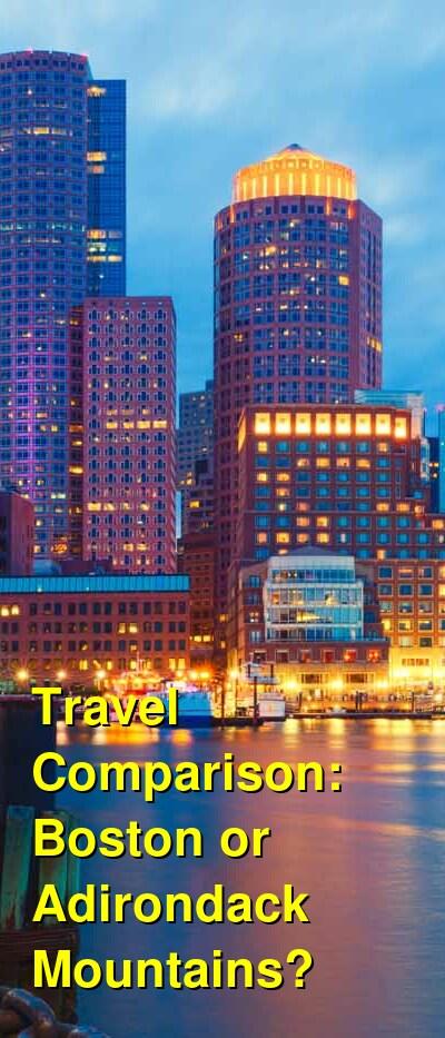 Boston vs. Adirondack Mountains Travel Comparison
