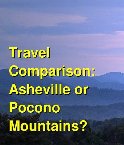 Asheville vs. Pocono Mountains Travel Comparison